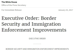Border Security and Immigration Enforcement Improvements vom 25.1.2017.