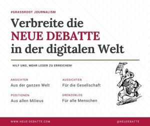Verbreite die Neue Debatte in der digitalen Welt