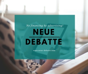 Neue Debatte Crowdfunding Campaign