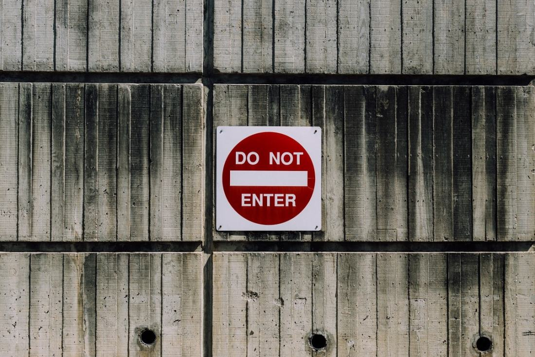 Do not enter. (Foto: Kyle Glenn, Unsplash.com)