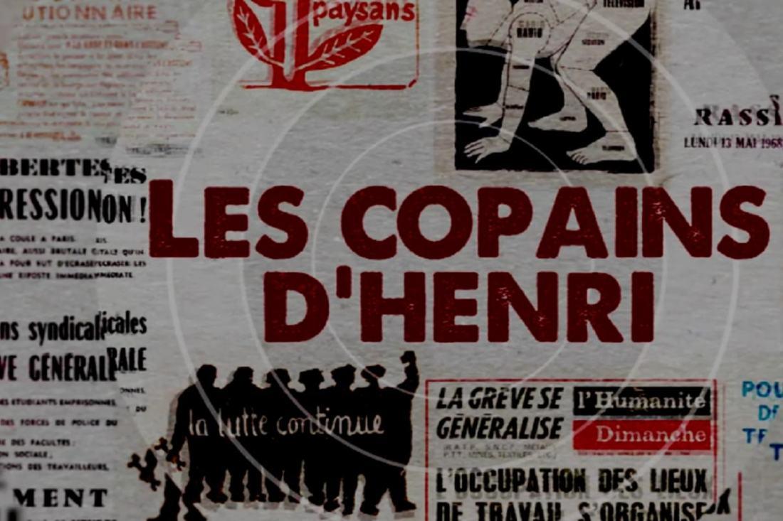 Les copains d'Henri. die reunde von Henri. eine 68er-Geschichte von unten. (Foto: Labournet.tv)